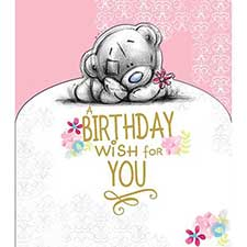 Birthday Wish For You Me to You Bear Card
