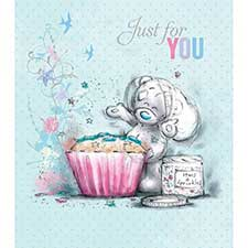 Just for You Tatty Teddy with Cupcake Me to You Bear Card