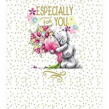 Especially For You Flowers Me to You Bear Birthday Card
