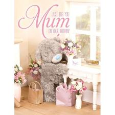 Just For You Mum Large Me to You Bear Birthday Card