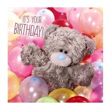 3D Holographic Its Your Birthday Me to You Bear Card
