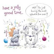 Jolly Good Time Me to You Bear Birthday Card