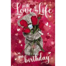 3D Holographic Love Of My Life Me To You Bear Birthday Card