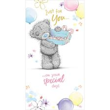 Just For You Holding Chocolates Me to You Bear Birthday Card