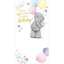 Tatty Teddy With Present & Balloons Me to You Bear Birthday Card