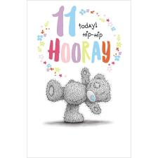11 Today Hooray Me to You Bear Birthday Card