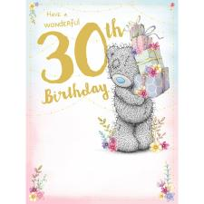 Wonderful 30th Large Me to You Bear Birthday Card