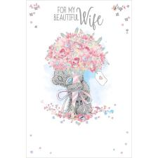 Beautiful Wife Flower Bouquet Me To You Bear Birthday Card
