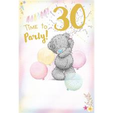 Time To Party 30th Me to You Bear Birthday Card