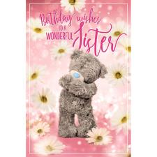 Wonderful Sister Photo Finish Me To You Bear Birthday Card