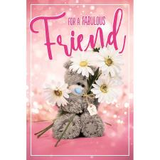 Fabulous Friend Photo Finish Me To You Bear Birthday Card