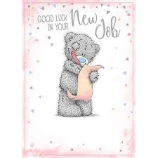 Good Luck New Job Me to You Bear Card
