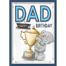 Best Dad Holding Trophy Me to You Bear Birthday Card