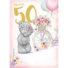 Fabulous 50th Me to You Bear Birthday Card