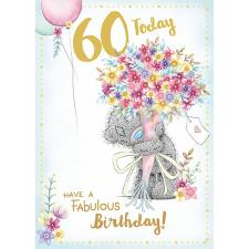 60 Today Me to You Bear 60th Birthday Card