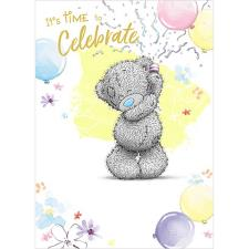Time To Celebrate Me to You Bear Birthday Card