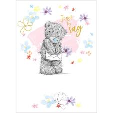 Just To Say Tatty Teddy Holding Daisy Me to You Bear Card