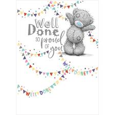 Well Done Me to You Bear Card