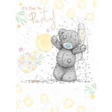 Party Time Me to You Bear Birthday Card