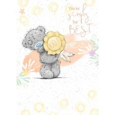 You're Simply The Best Me to You Bear Card
