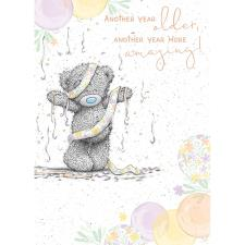 Another Year More Amazing Me to You Bear Birthday Card