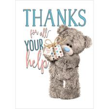 Thank You For All Your Help Me To You Bear Card