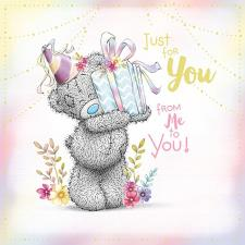 Just For You Holding Present Me to You Bear Birthday Card