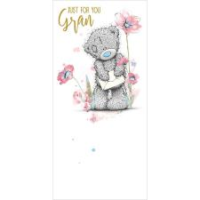 Just For You Gran Me To You Bear Birthday Card