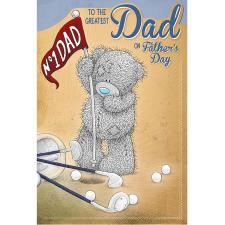 Greatest Dad Golf Me to You Bear Fathers Day Card
