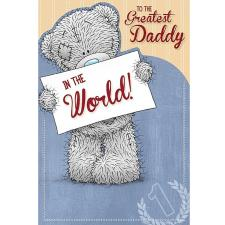 Greatest Daddy In The World Me to You Bear Fathers Day Card