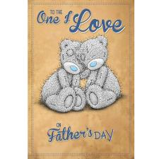 One I Love Me to You Bear Fathers Day Card