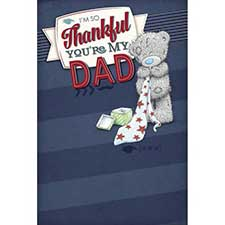 Thankful You Are My Dad Me to You Bear Father Day Card