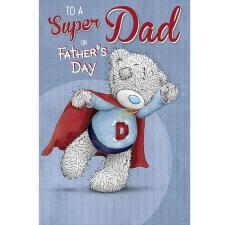 To A Super Dad Me to You Bear Fathers Day Card