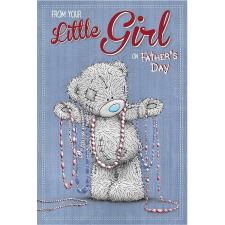 Your Little Girl Me to You Bear Fathers Day Card
