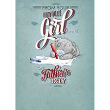 From Your Little Girl Me to You Bear Fathers Day Card