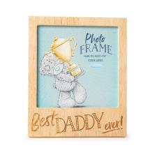 Best Daddy Ever Me to You Bear Wooden Frame