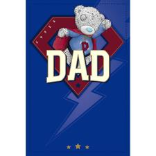 Super Dad Me To You Bear Father Day Card