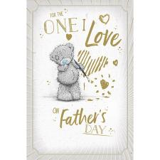 One I Love Me to You Bear Father's Day Card