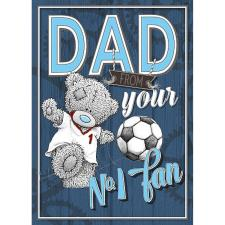 Dad No1 Fan Me to You Fathers Day Card