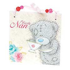 Lovely Nan Me to You Bear Plaque