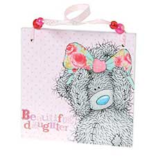 Beautiful Daughter Me to You Bear Plaque