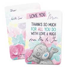Love You Mum Me to You Bear Message Card