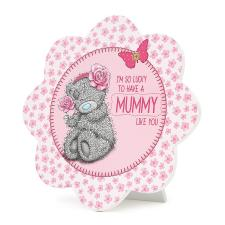 Mummy Me to You Bear Standing Plaque