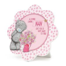 Nan Me to You Bear Standing Plaque