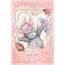 With Love Me to You Bear Mothers Day Card