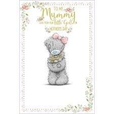 Mummy From Your Little Girl Me to You Bear Mothers Day Card