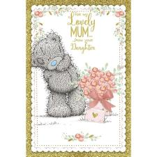 Mum From Daughter Me to You Bear Mothers Day Card