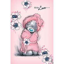 Tatty Teddy in Dressing Gown Me to You Bear Mothers Day Card