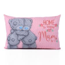 Home Is Where The Mum Is Me to You Bear Cushion