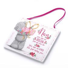 Special Nan Me to You Bear Plaque